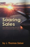 Soaring Sales - Sales training for flight Instructors and anyone who wants to soar